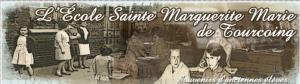 Le blog des ex de l'école Sainte Marguerite Marie à Tourcoing